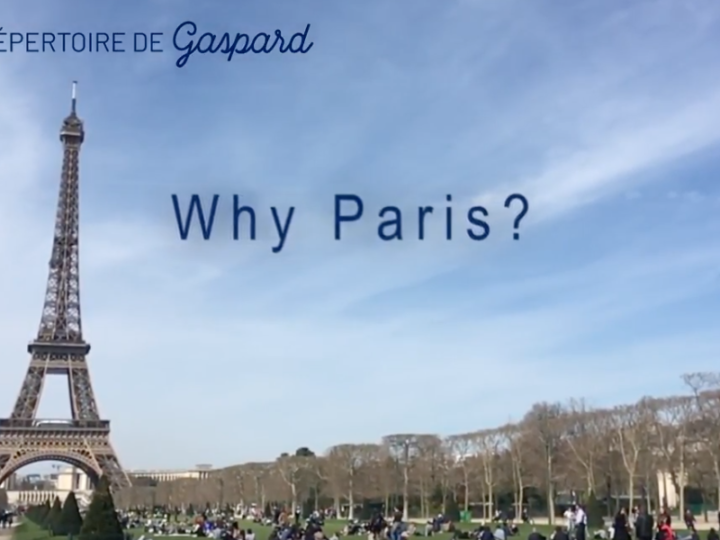 FAQ 2: Why Paris?